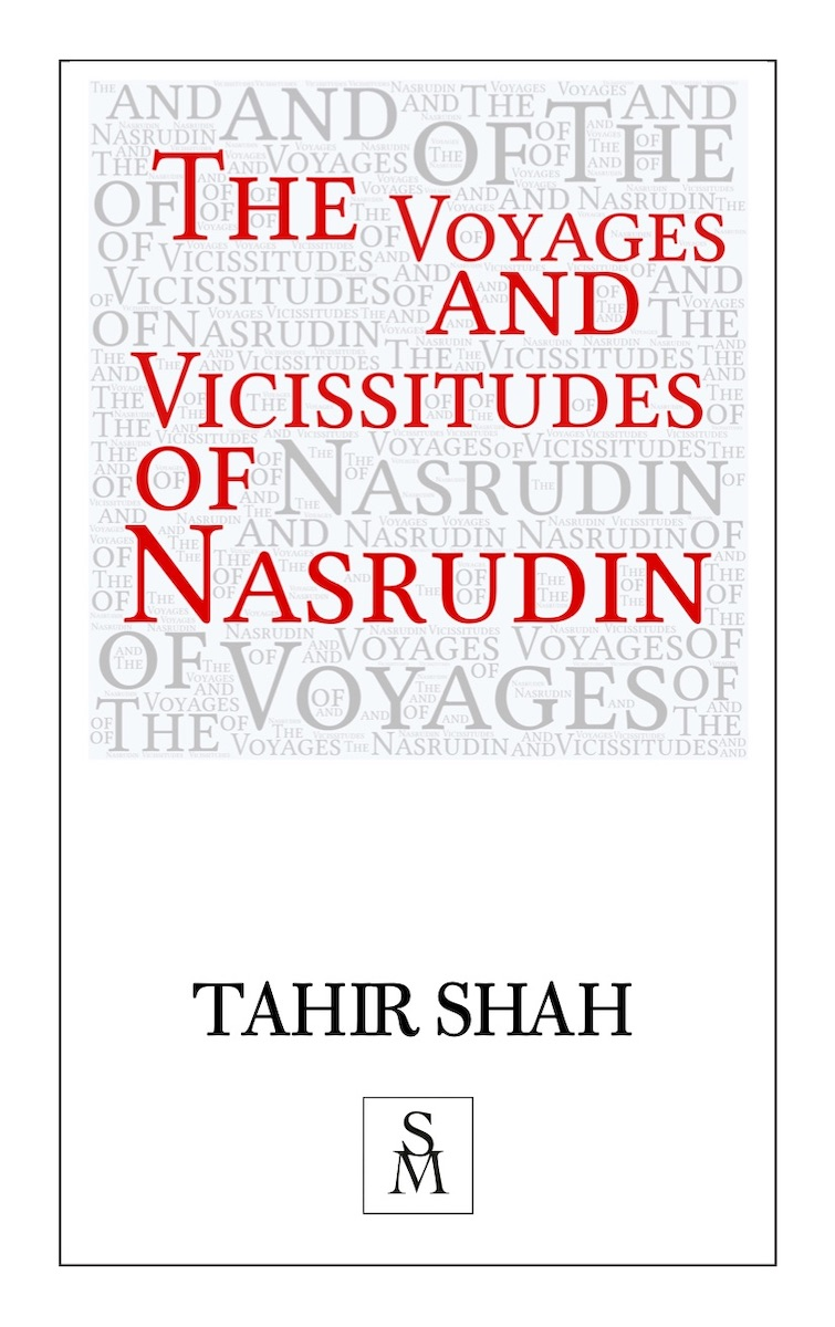 The Voyages and Vicissitudes of Nasrudin